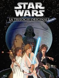 STAR WARS - LA TRILOGIE ORIGINALE (JEUNESSE)