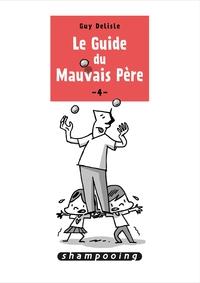 LE GUIDE DU MAUVAIS PERE 4