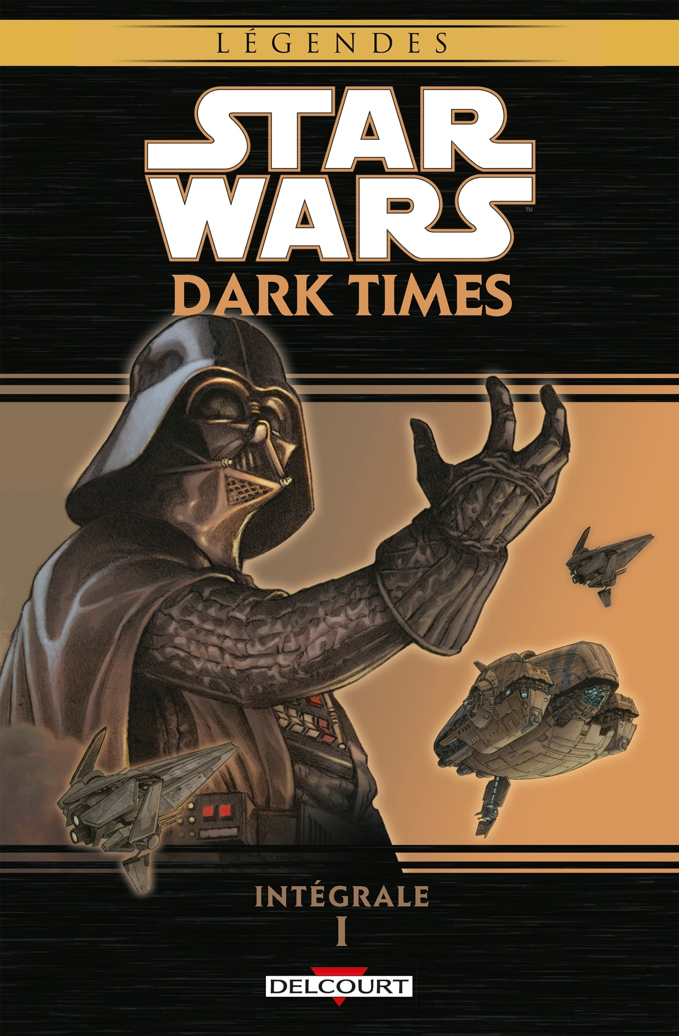 STAR WARS - DARK TIMES INTEGRALE 1