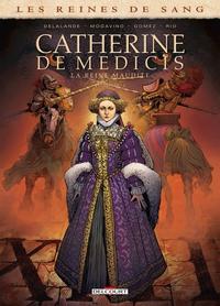 REINES DE SANG - CATHERINE DE MEDICIS 2 - T2