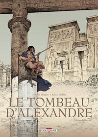 TOMBEAU D'ALEXANDRE - EDITION INTEGRALE