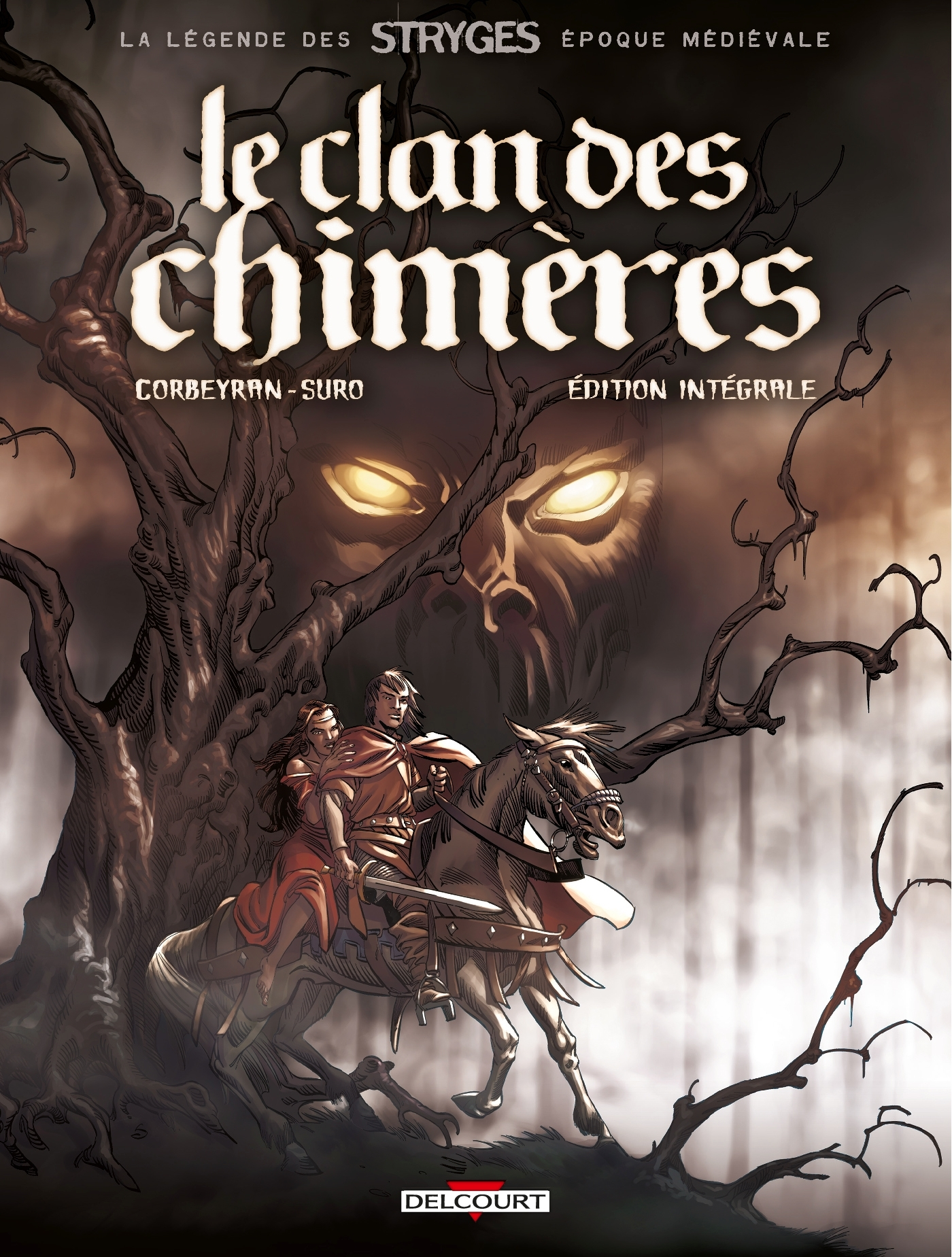 LEGENDE DES STRYGES. LE CLAN DES CHIMERES - INTEGRALE