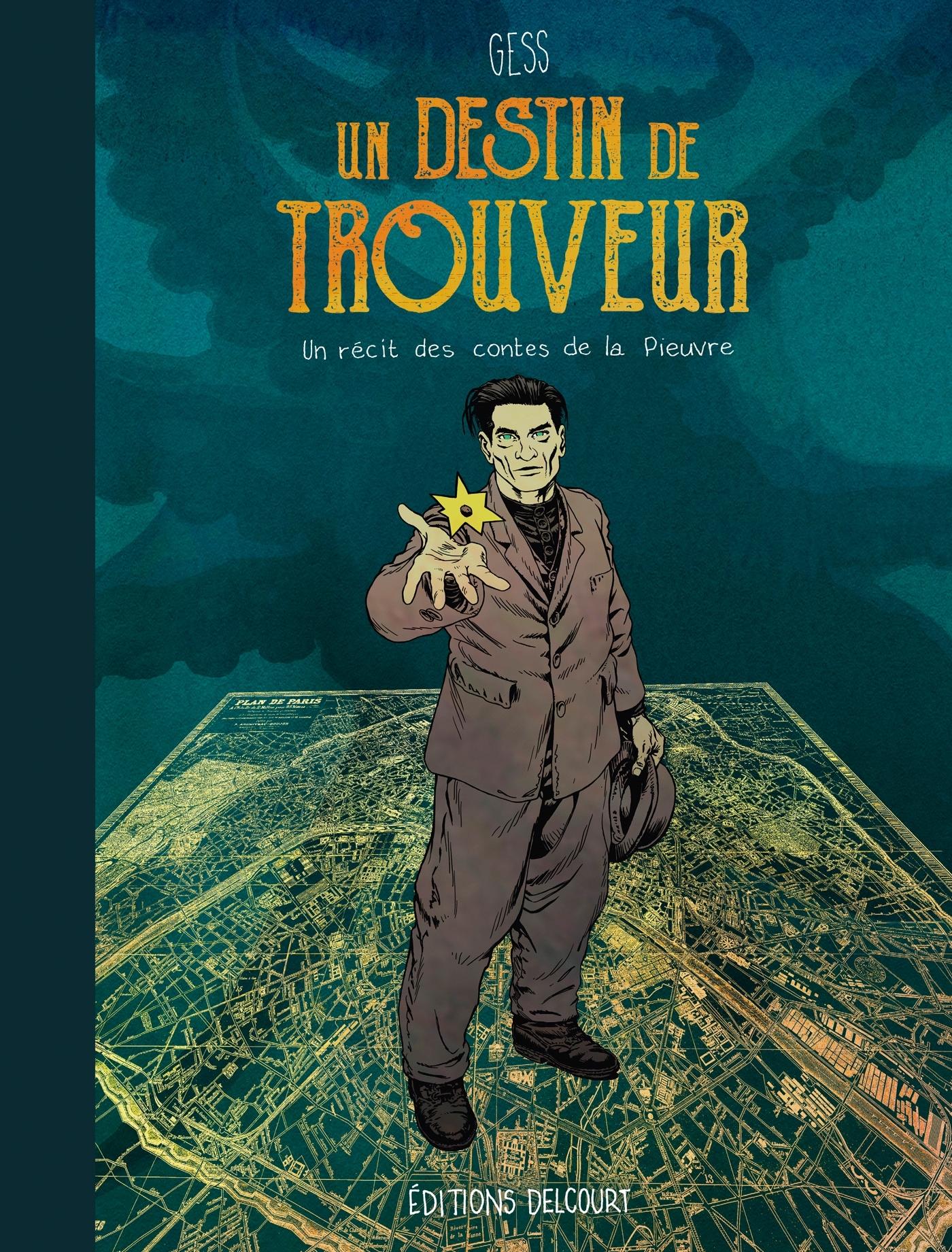 UN DESTIN DE TROUVEUR - T01 - UN DESTIN DE TROUVEUR