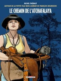 CHEMIN DE L'ATCHAFALAYA