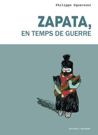 ZAPATA, EN TEMPS DE GUERRE NED
