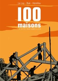 CENT MAISONS, LA CITE DES ABEILLES NED