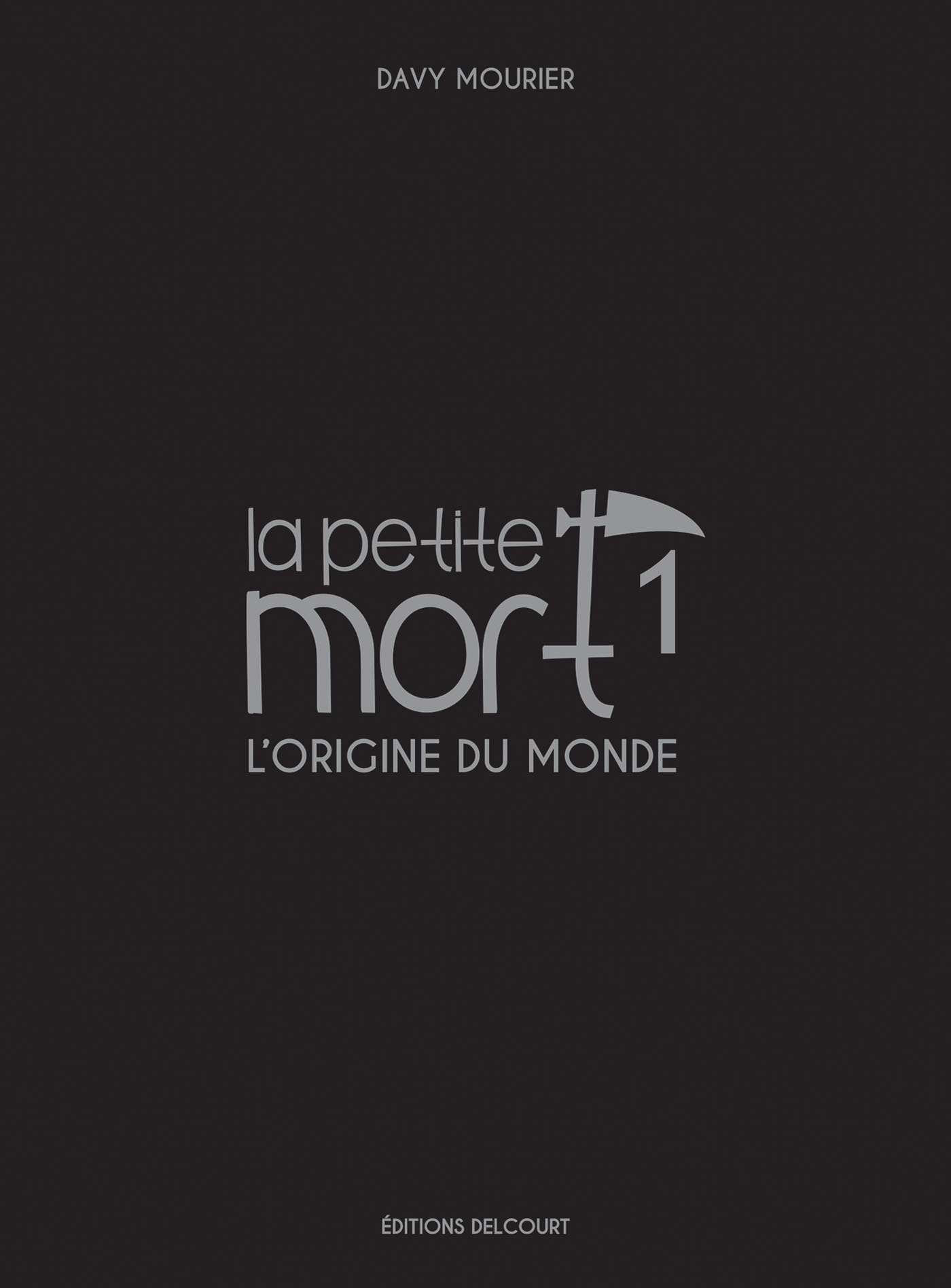 LA PETITE MORT - EDITION LUXE 01 L'ORIGINE DU MONDE - T1