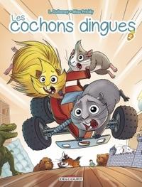 LES COCHONS DINGUES - COCHONS DINGUES T02