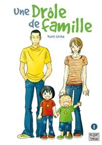 UNE DROLE DE FAMILLE - T01 - UNE DROLE DE FAMILLE 01