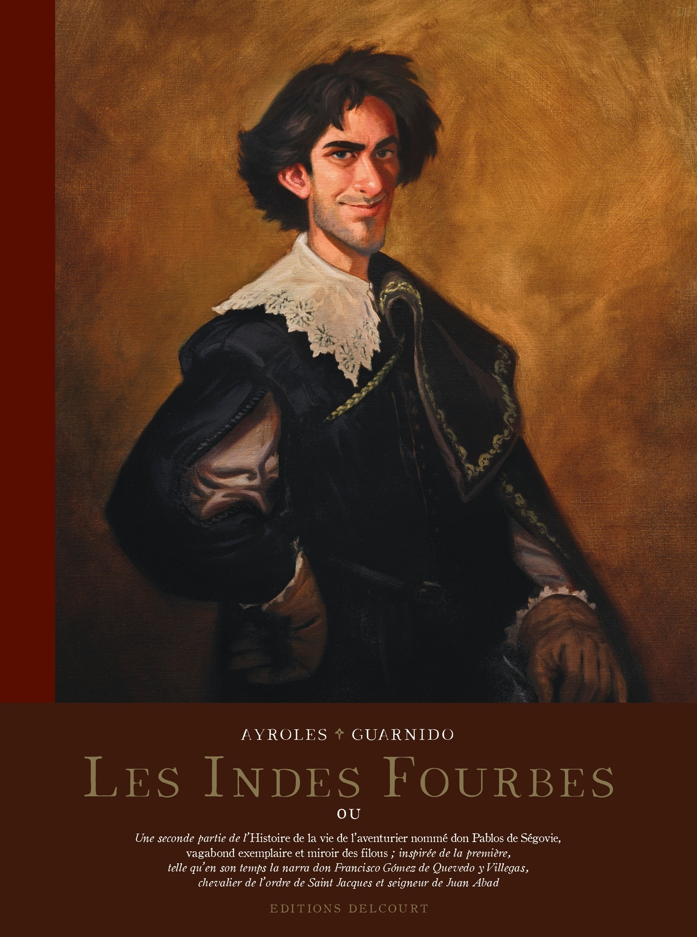 LES INDES FOURBES. EDITION N&B