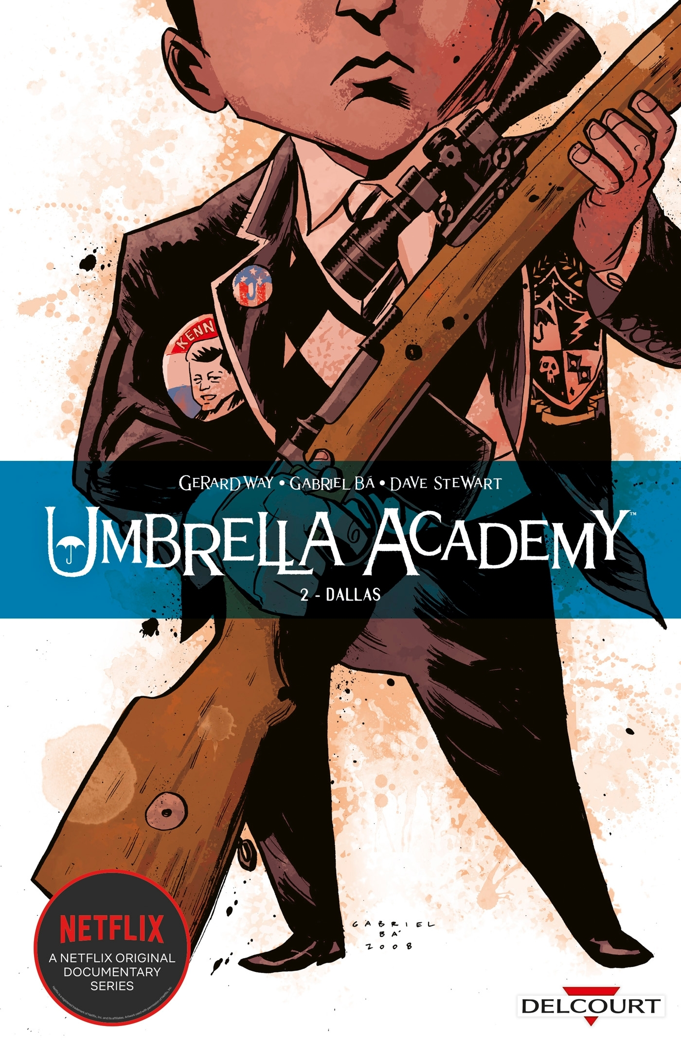 UMBRELLA ACADEMY - T02 - UMBRELLA ACADEMY 02. DALLAS