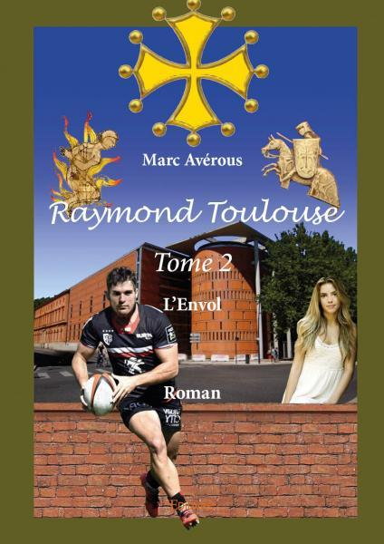 RAYMOND TOULOUSE ? TOME 2