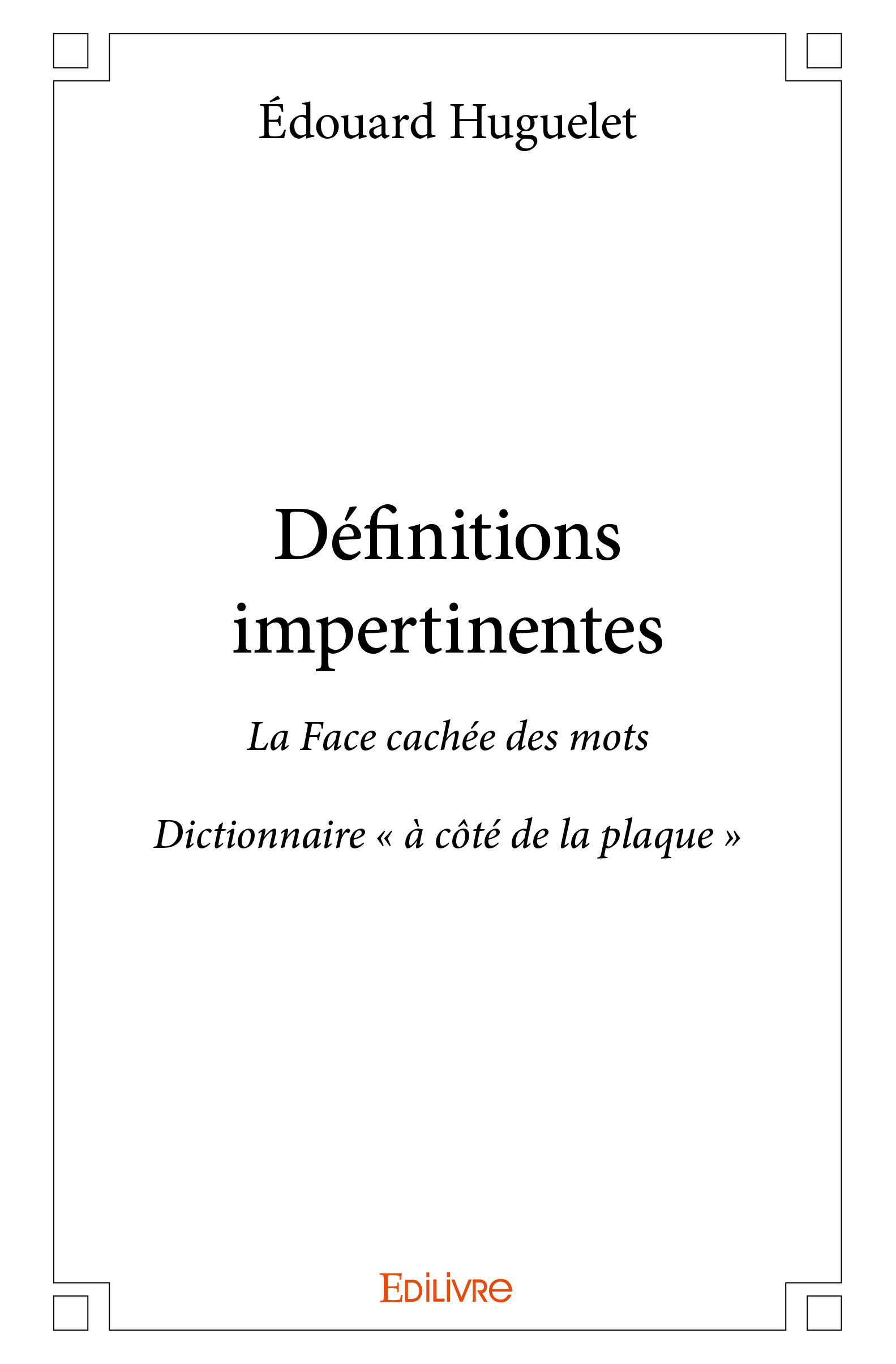 DEFINITIONS IMPERTINENTES