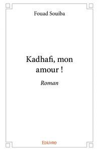 KADHAFI MON AMOUR