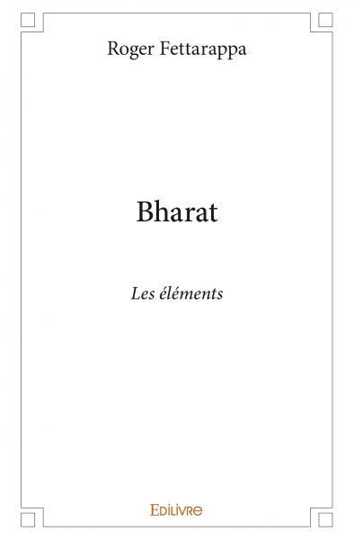 BHARAT - LES ELEMENTS