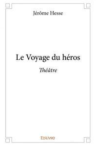 LE VOYAGE DU HEROS