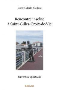 RENCONTRE INSOLITE A SAINT-GILLES-CROIX-DE-VIE