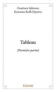 TABLEAU - PREMIERE PARTIE