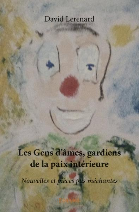 LES GENS D'AMES GARDIENS DE LA PAIX INTERIEURE