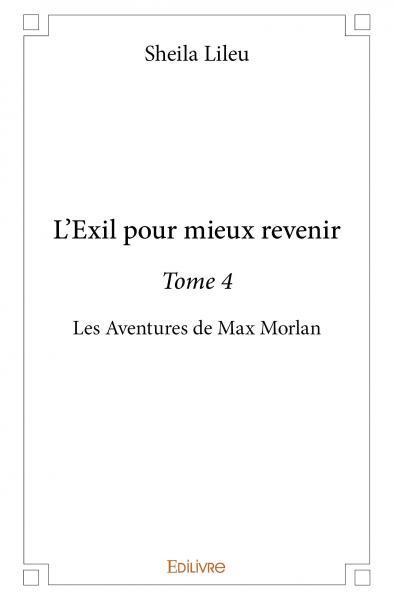 L'EXIL POUR MIEUX REVENIR -TOME 4