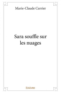 SARA SOUFFLE SUR LES NUAGES
