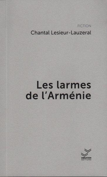 LES LARMES DE L'ARMENIE
