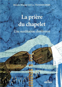 LA PRIERE DU CHAPELET