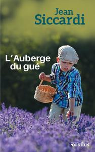 L'AUBERGE DU GUE