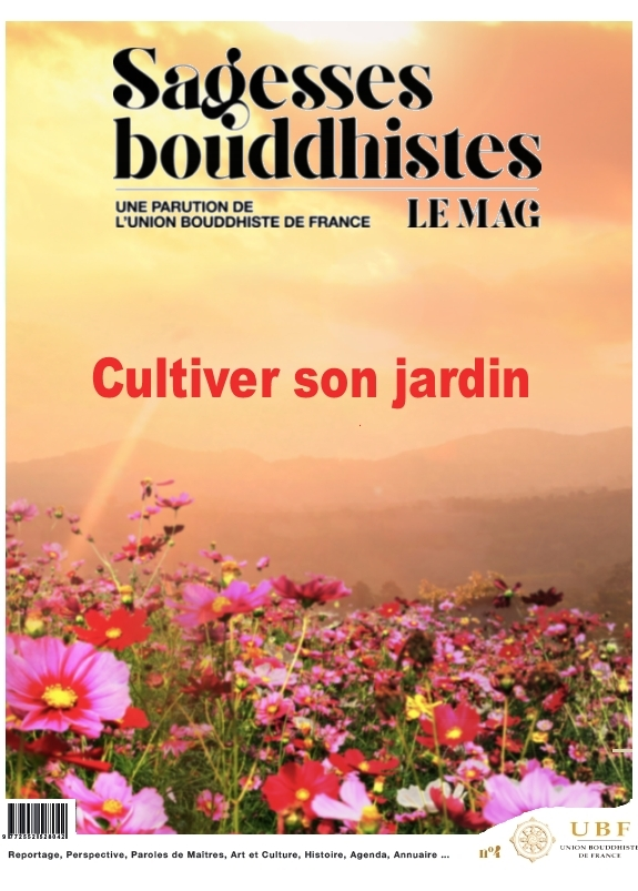 SAGESSES BOUDDHISTES - CULTIVER SON JARDIN N 8