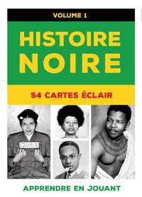 HISTOIRE NOIRE : 54 CARTES ECLAIR (VOL. 1)