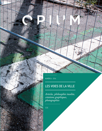 OPIUM PHILOSOPHIE 4, LA VILLE