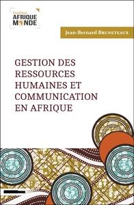 GESTION DES RESSOURCES HUMAINES ET COMMUNICATION EN AFRIQUE