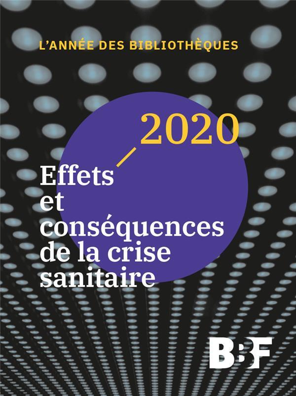2020. EFFETS ET CONSEQUENCES DE LA CRISE SANITAIRE