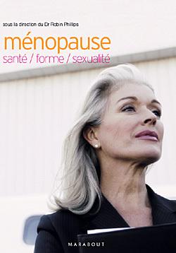 MENOPAUSE : SANTE, BEAUTE, SEXUALITE