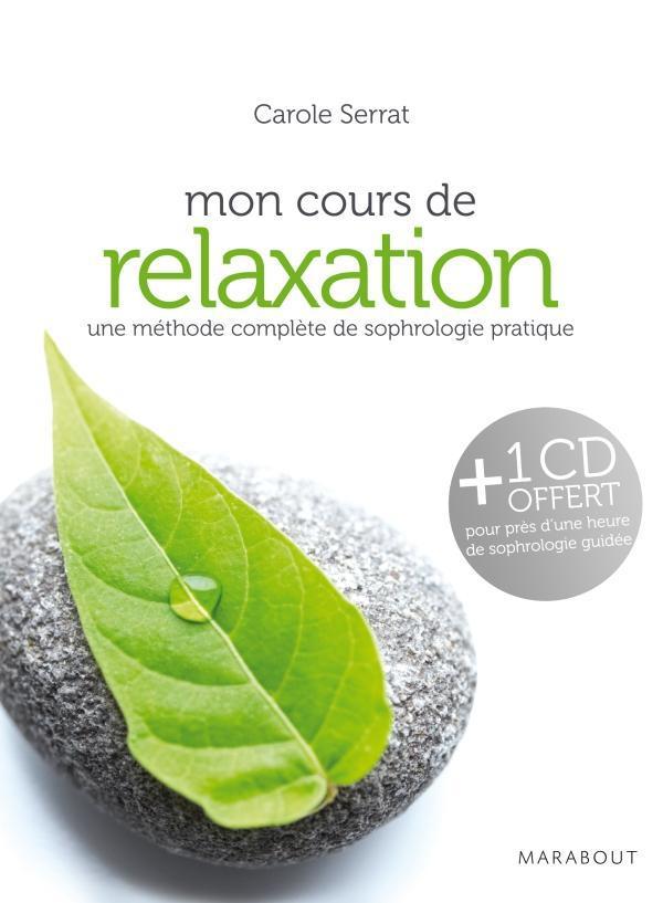 MON COURS DE RELAXATION + CD