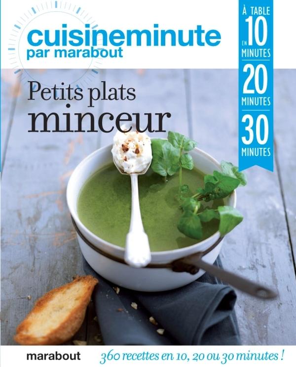 CUISINE MINUTE - PETITS PLATS MINCEUR