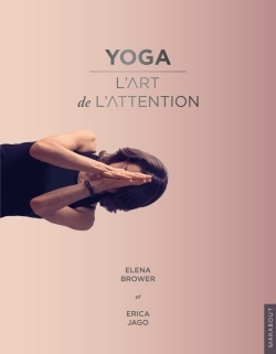YOGA - L'ART DE L'ATTENTION