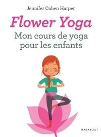 FLOWER YOGA : MON COURS DE YOGA POUR LES ENFANTS