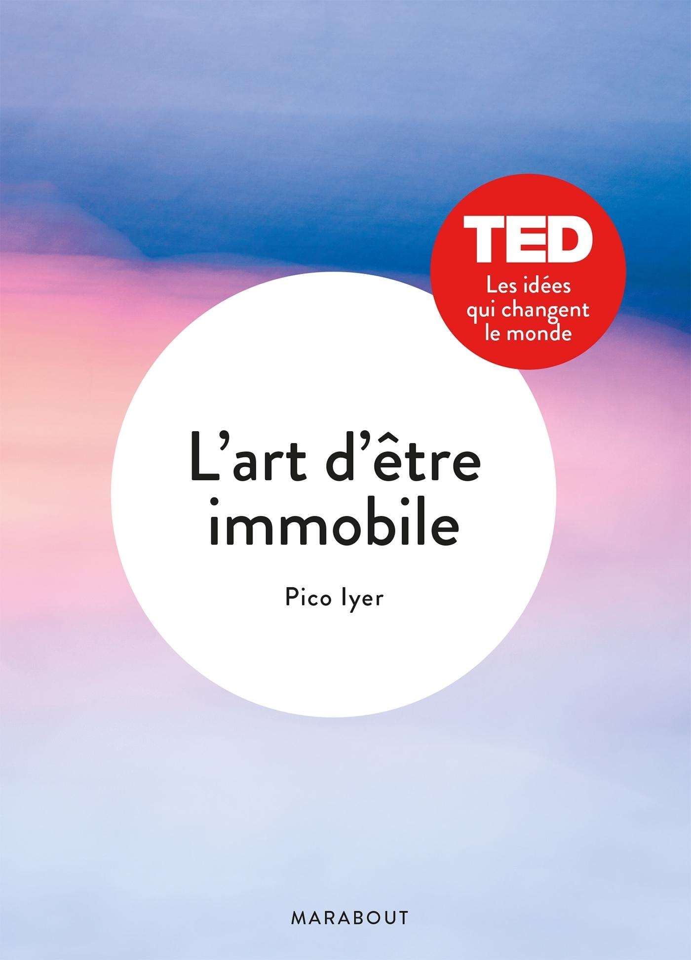 L'ART D'ETRE IMMOBILE