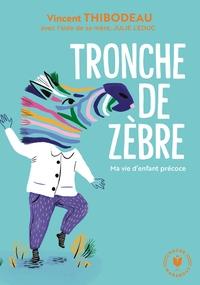 TRONCHE DE ZEBRE