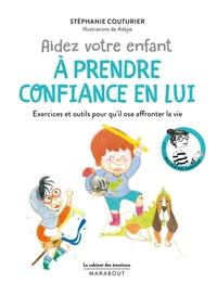 LE CABINET DES EMOTIONS : AIDEZ VOTRE ENFANT A PRENDRE CONFIANCE EN LUI