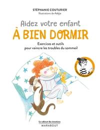 LE CABINET DES EMOTIONS : AIDEZ VOTRE ENFANT A BIEN DORMIR