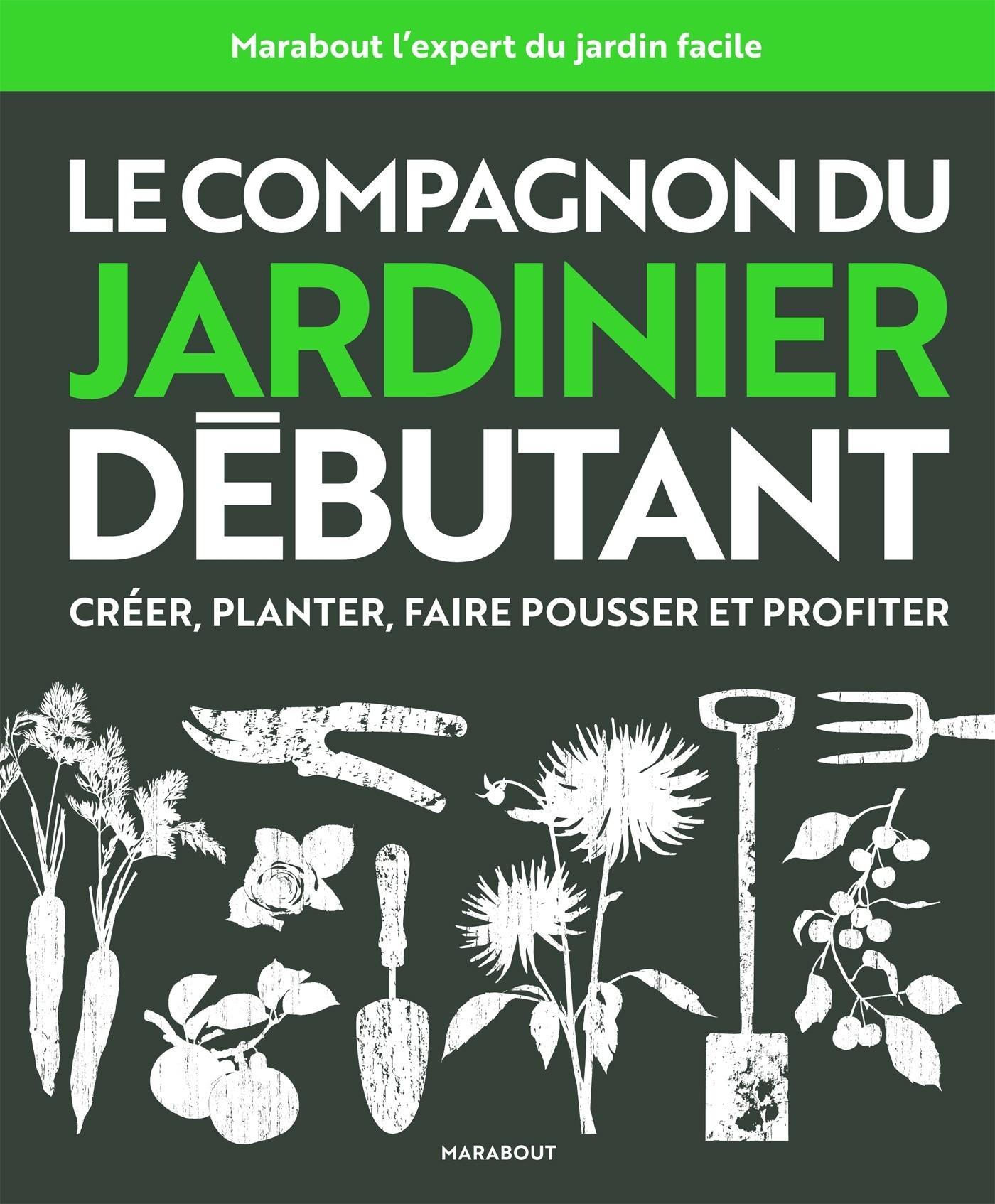LE COMPAGNON DU JARDINIER DEBUTANT