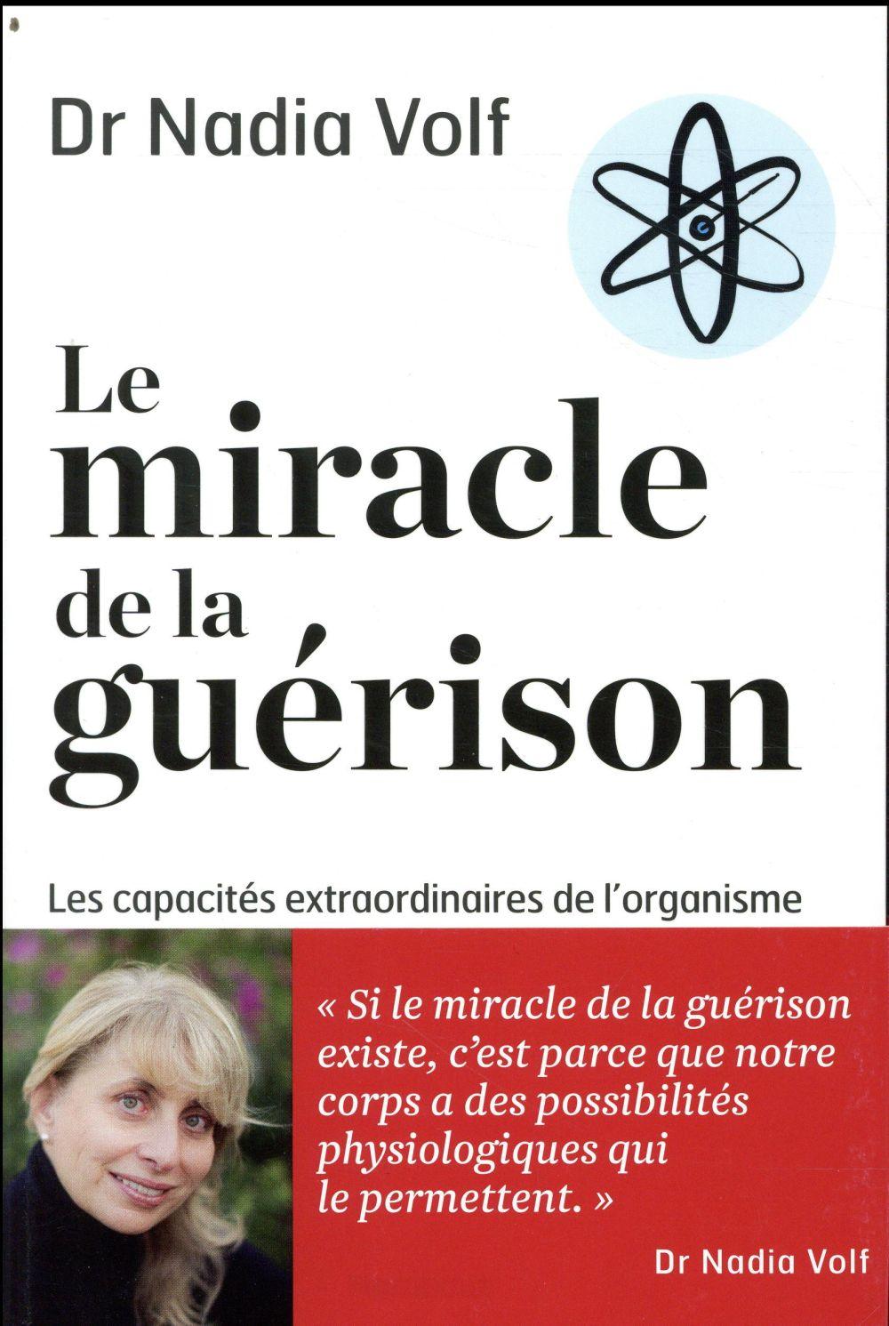 LE MIRACLE DE LA GUERISON