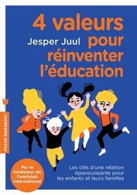 4 VALEURS POUR REINVENTER L'EDUCATION