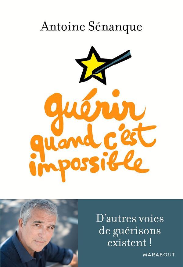 GUERIR QUAND C'EST IMPOSSIBLE