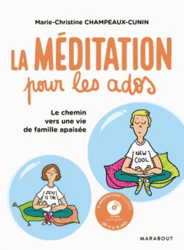 LA MEDITATION POUR LES ADOS