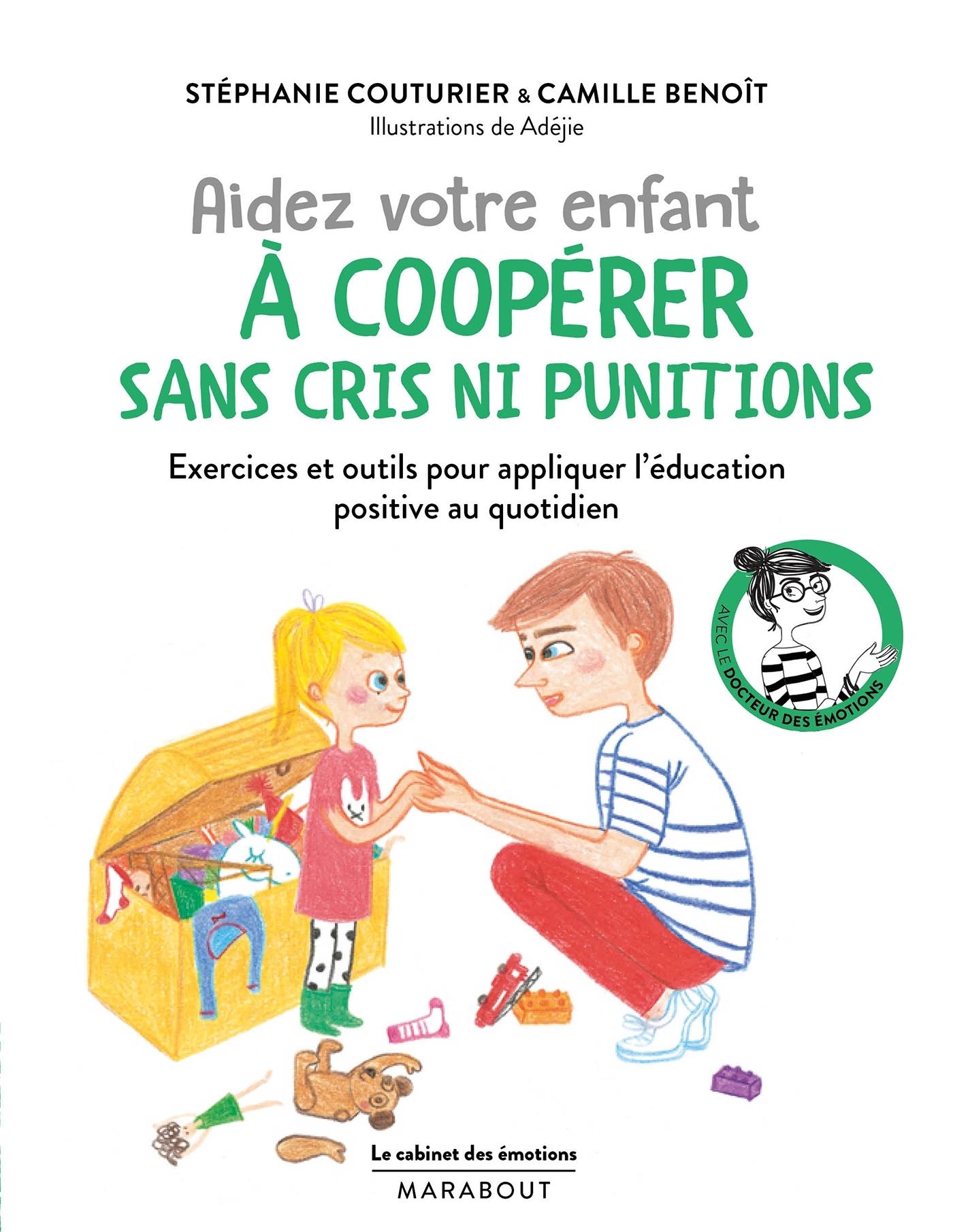 LE CABINET DES EMOTIONS AIDER VOTRE ENFANT A COOPERER