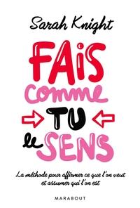 FAIS COMME TU LE SENS
