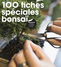 100 FICHES SPECIALES BONZAIS